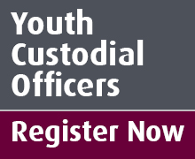 Register your interest in becoming a youth custodial officer.